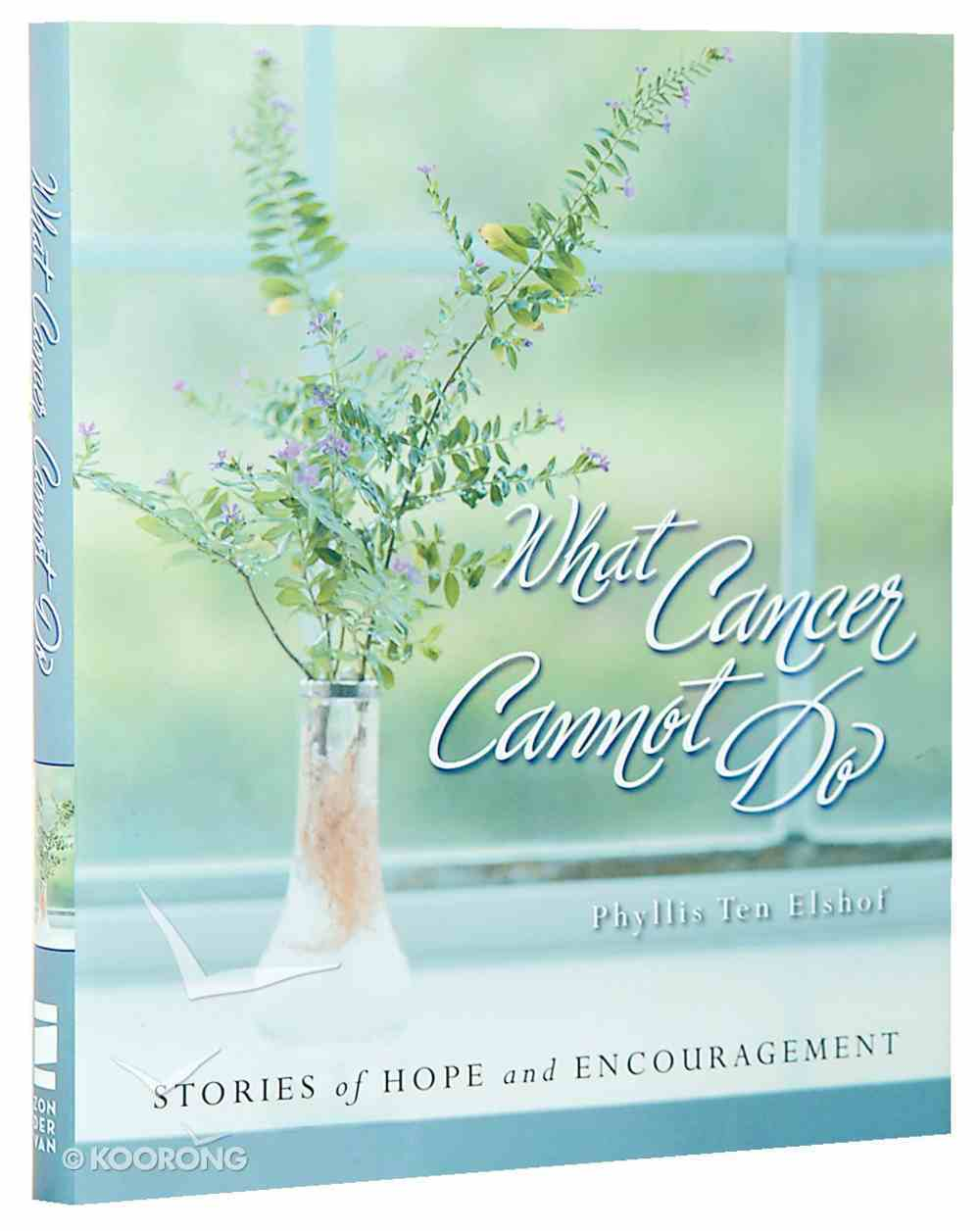 What Cancer Cannot Do Hardback