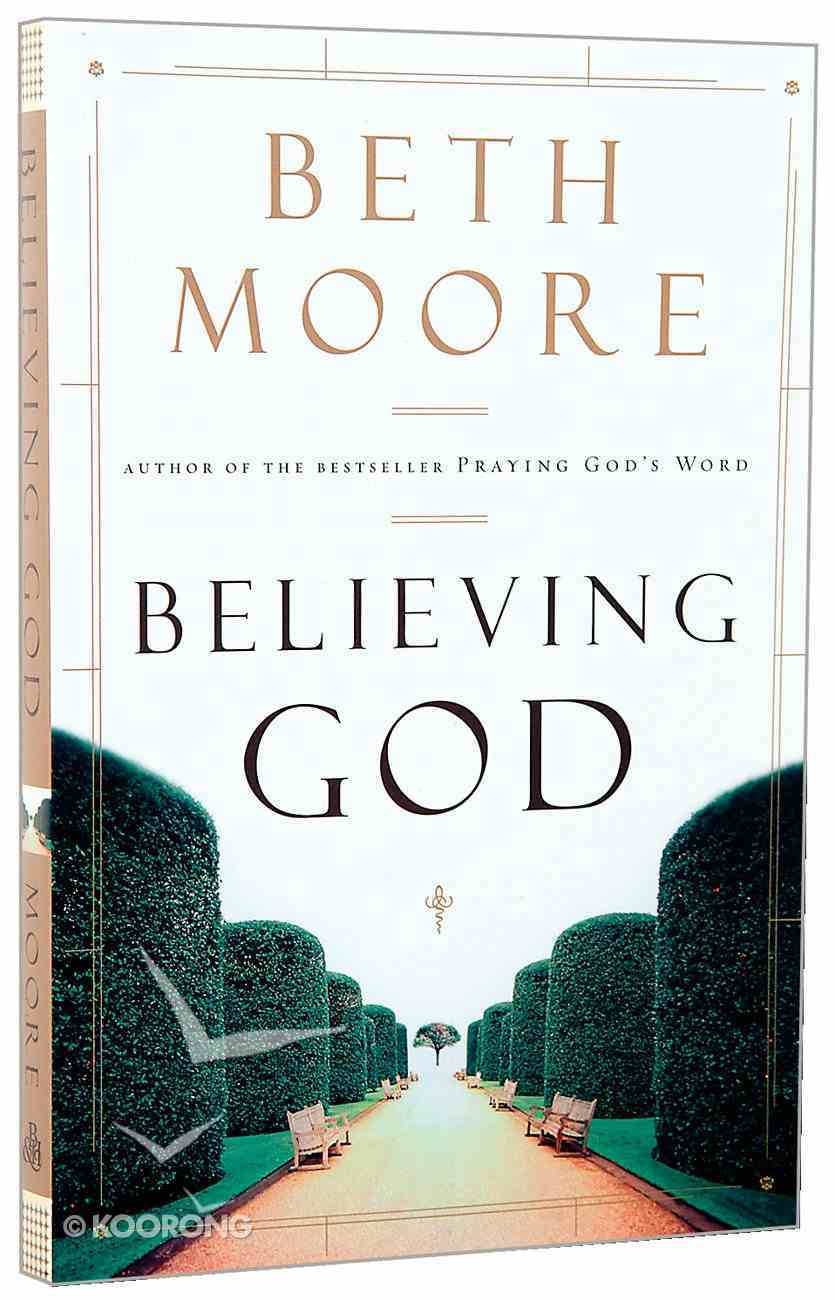 Believing God Paperback