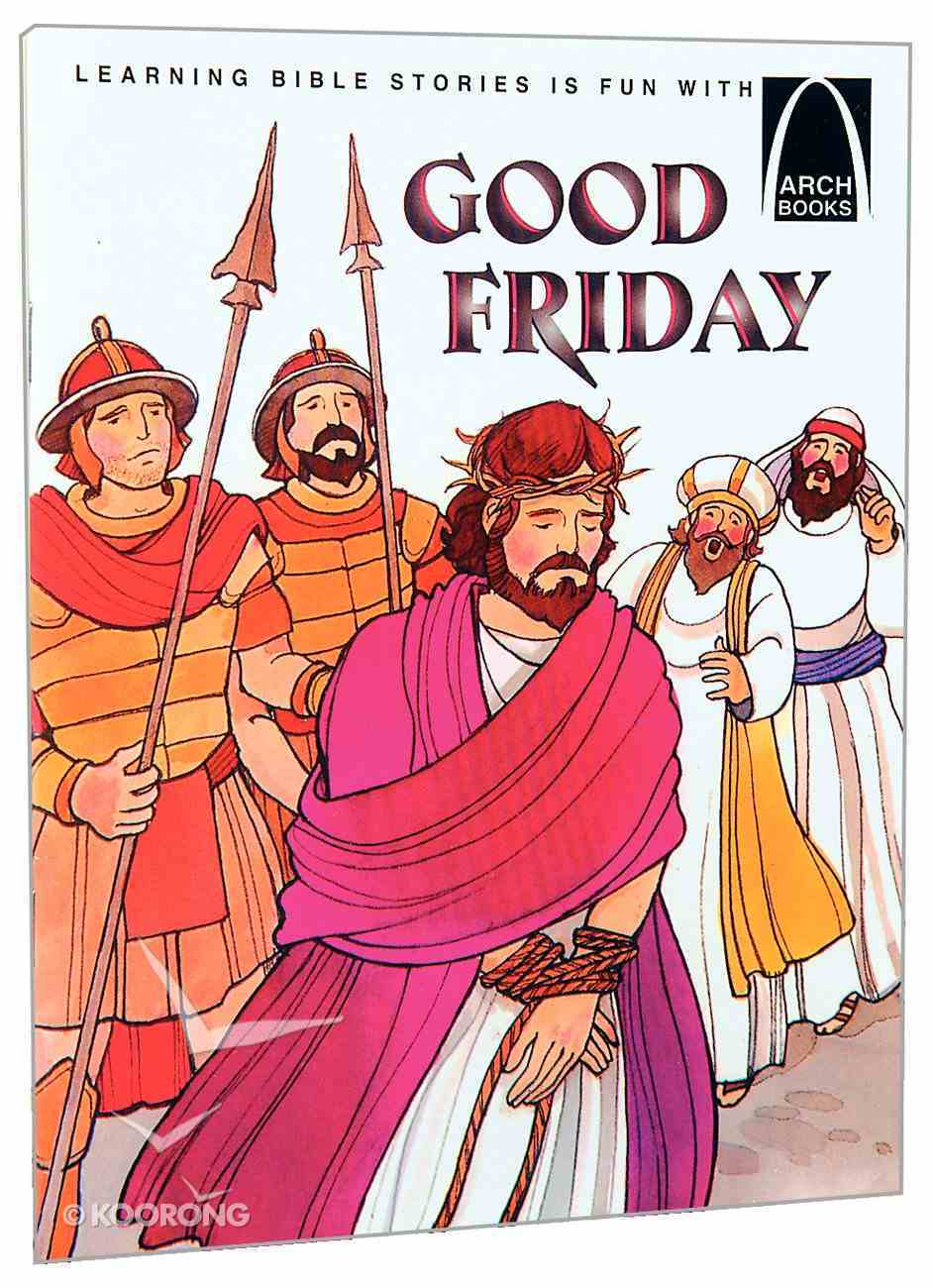 Good Friday (Arch Books Series) Paperback