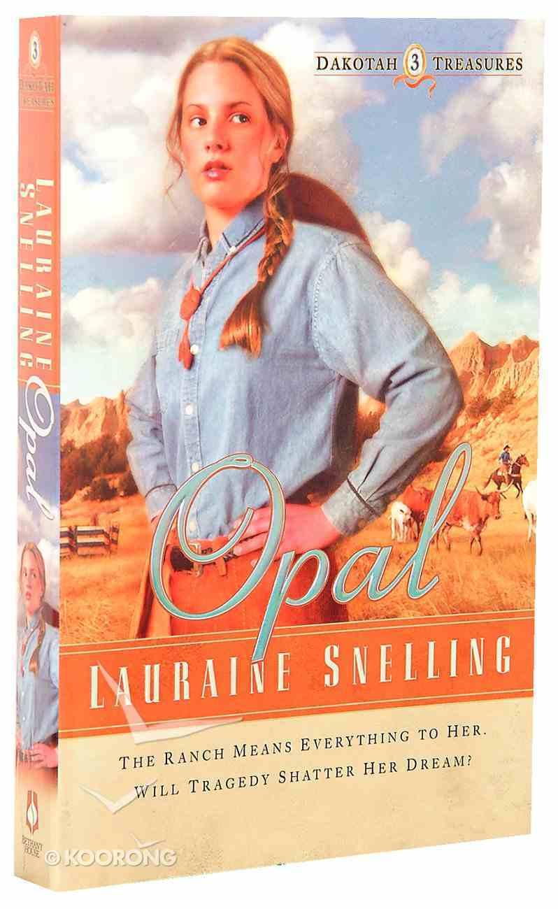 Opal (#03 in Dakotah Treasures Series) Paperback