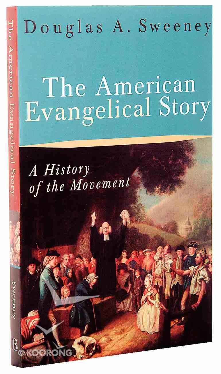 The American Evangelical Story Paperback
