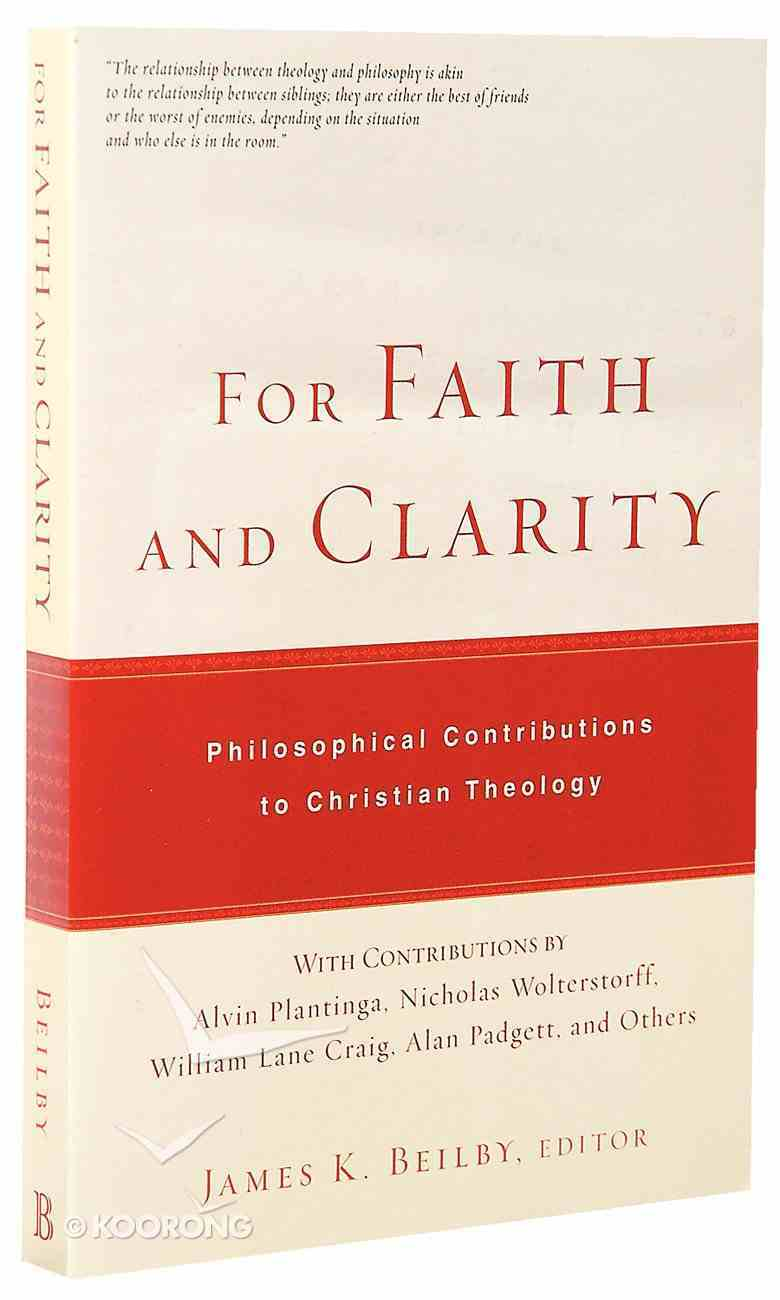 For Faith and Clarity Paperback