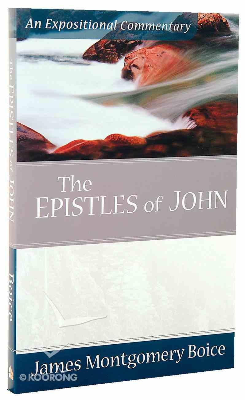 Epistles of John (Expositional Commentary Series) Paperback