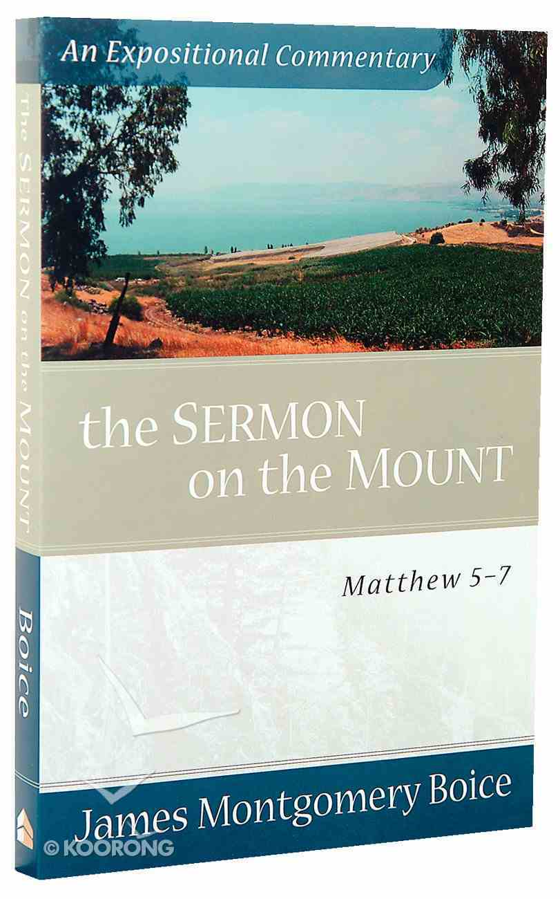The Sermon on the Mount (Expositional Commentary Series) Paperback