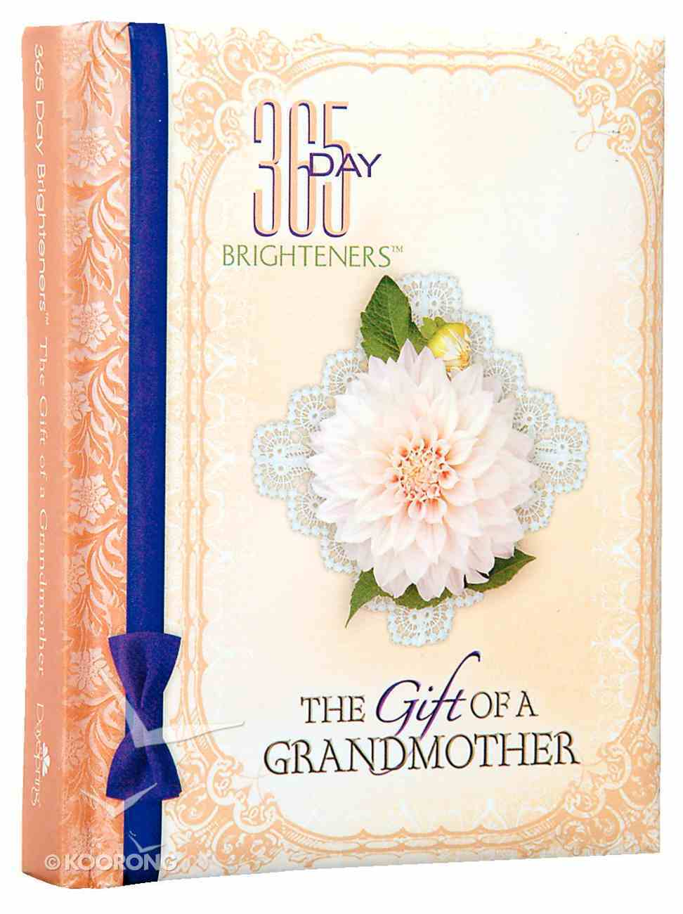 The Gift of a Grandmother (365 Day Brighteners Series) Hardback