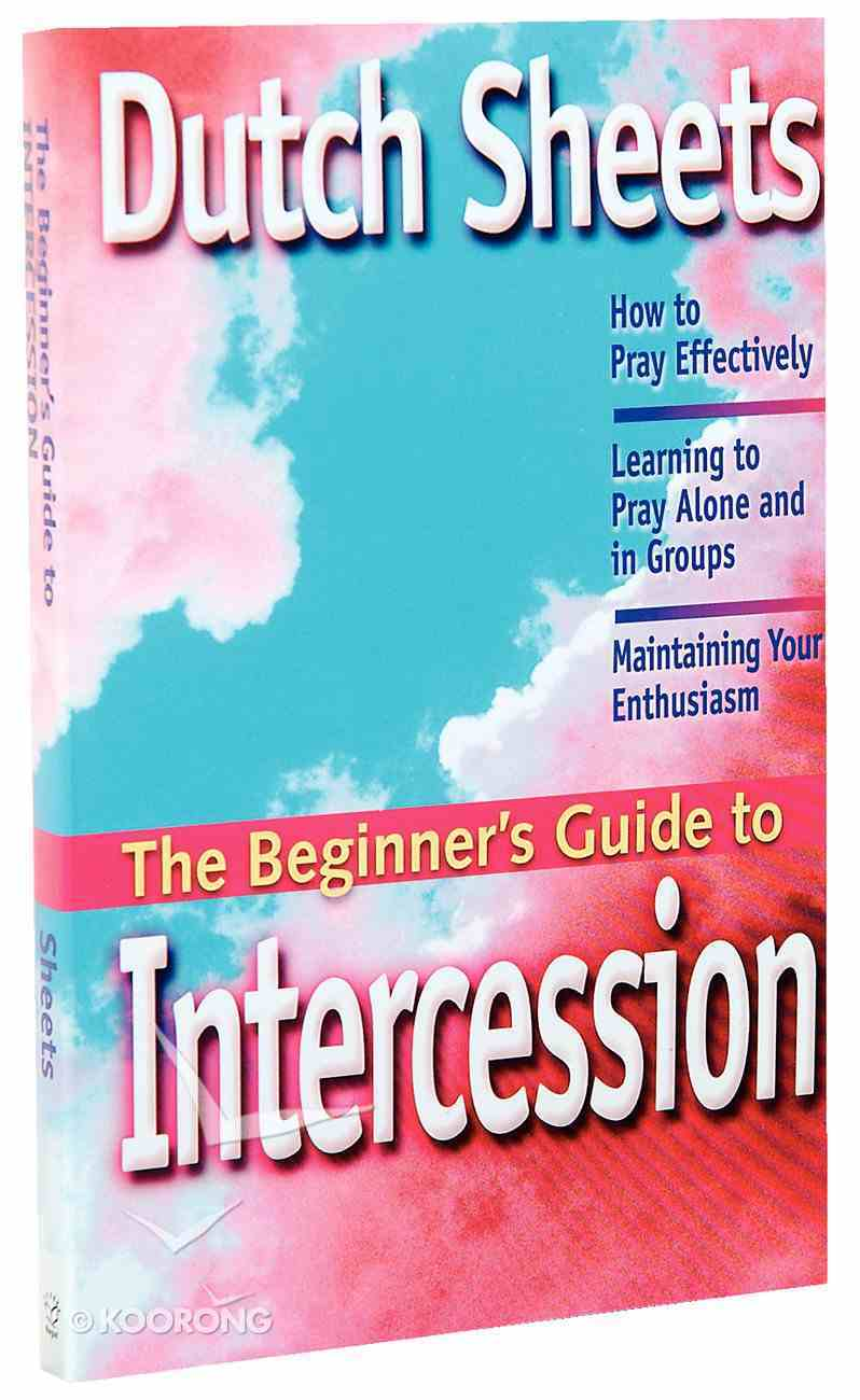 The Beginner's Guide to Intercession Paperback