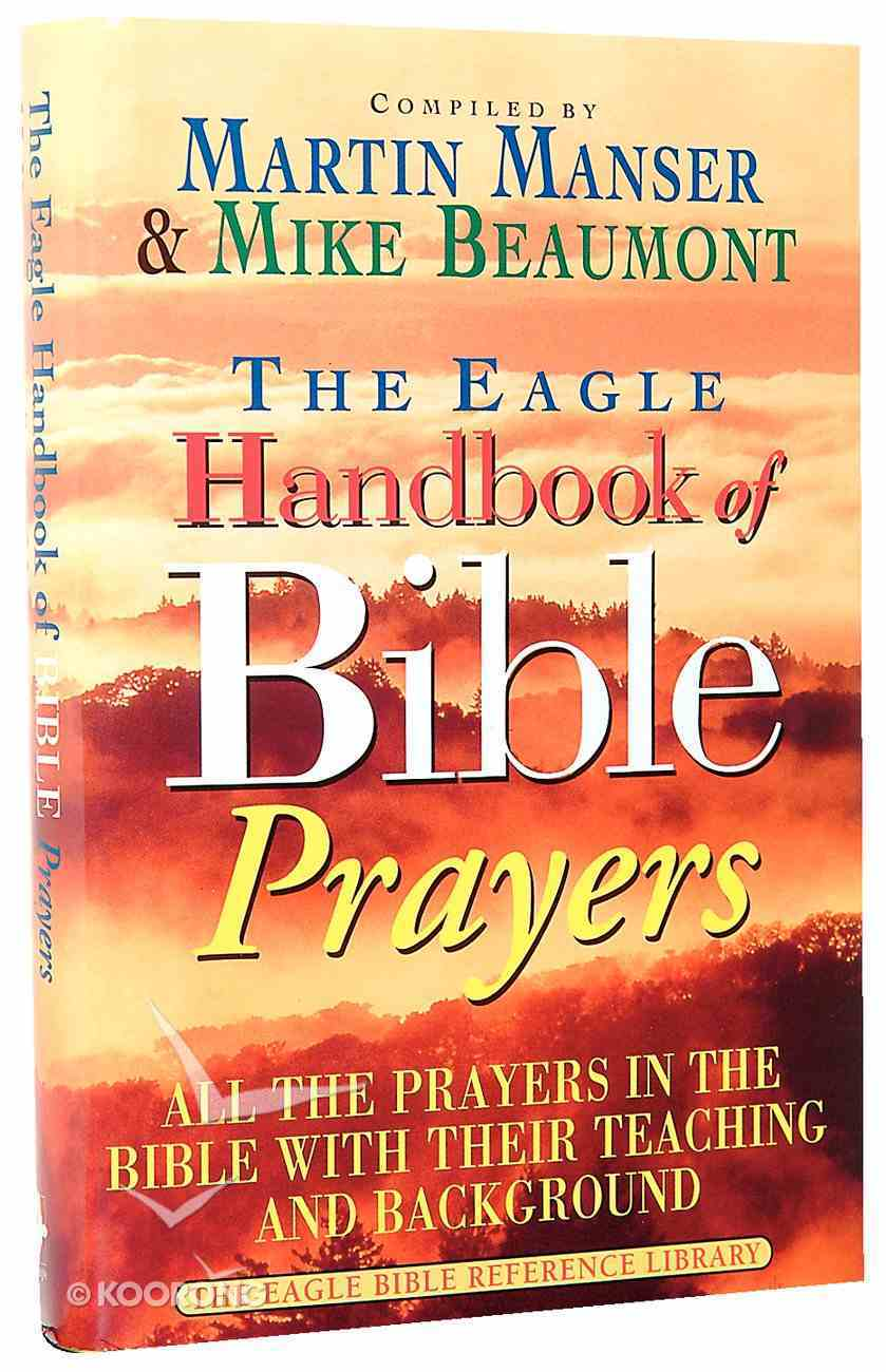 The Eagle Handbook of Bible Prayers Hardback