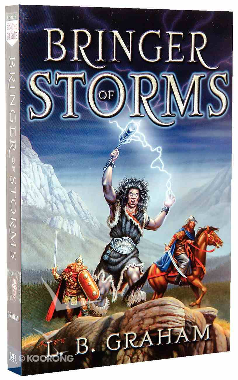 Bringer of Storms (#02 in Binding Of The Blade Series) Paperback