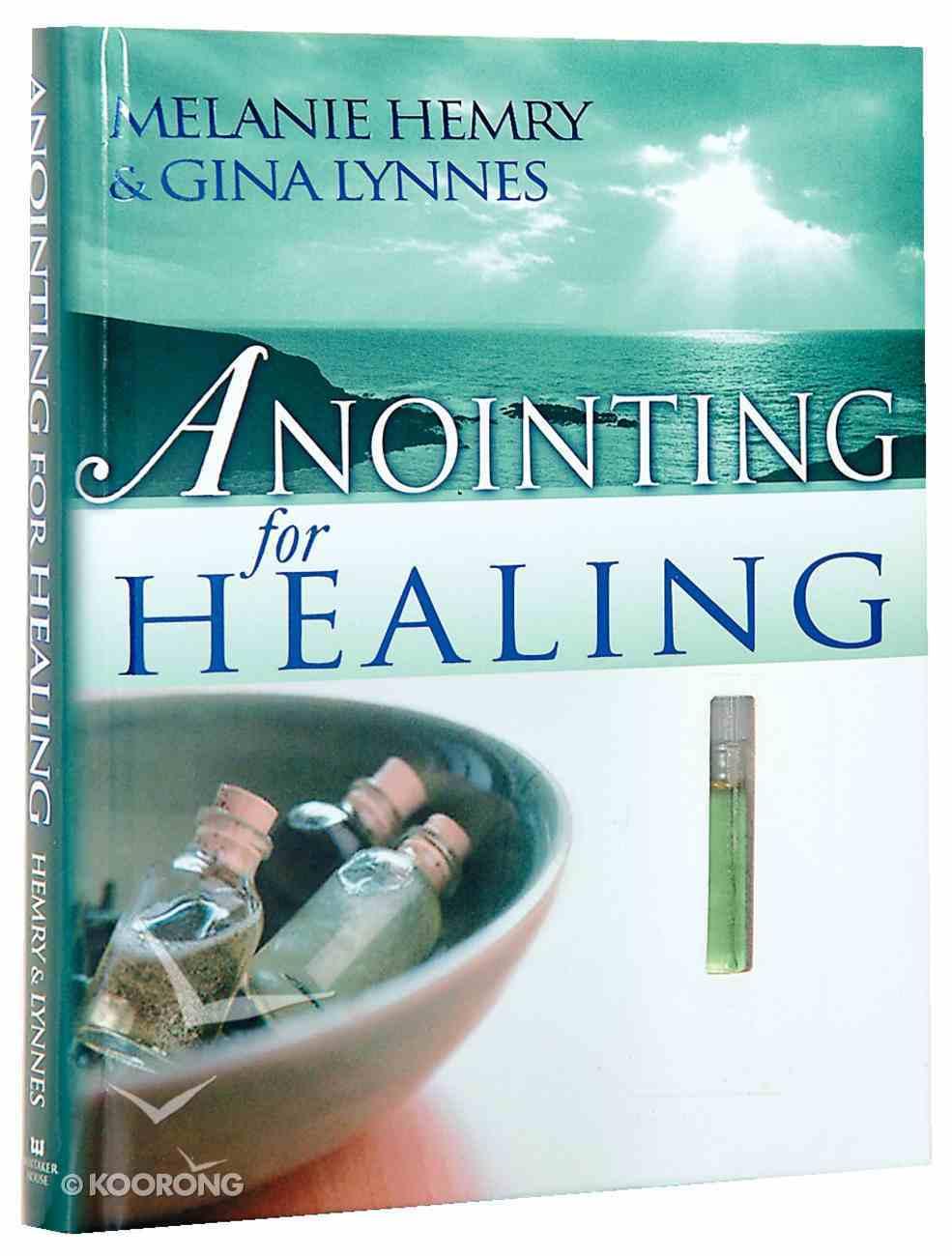 Anointing For Healing Hardback