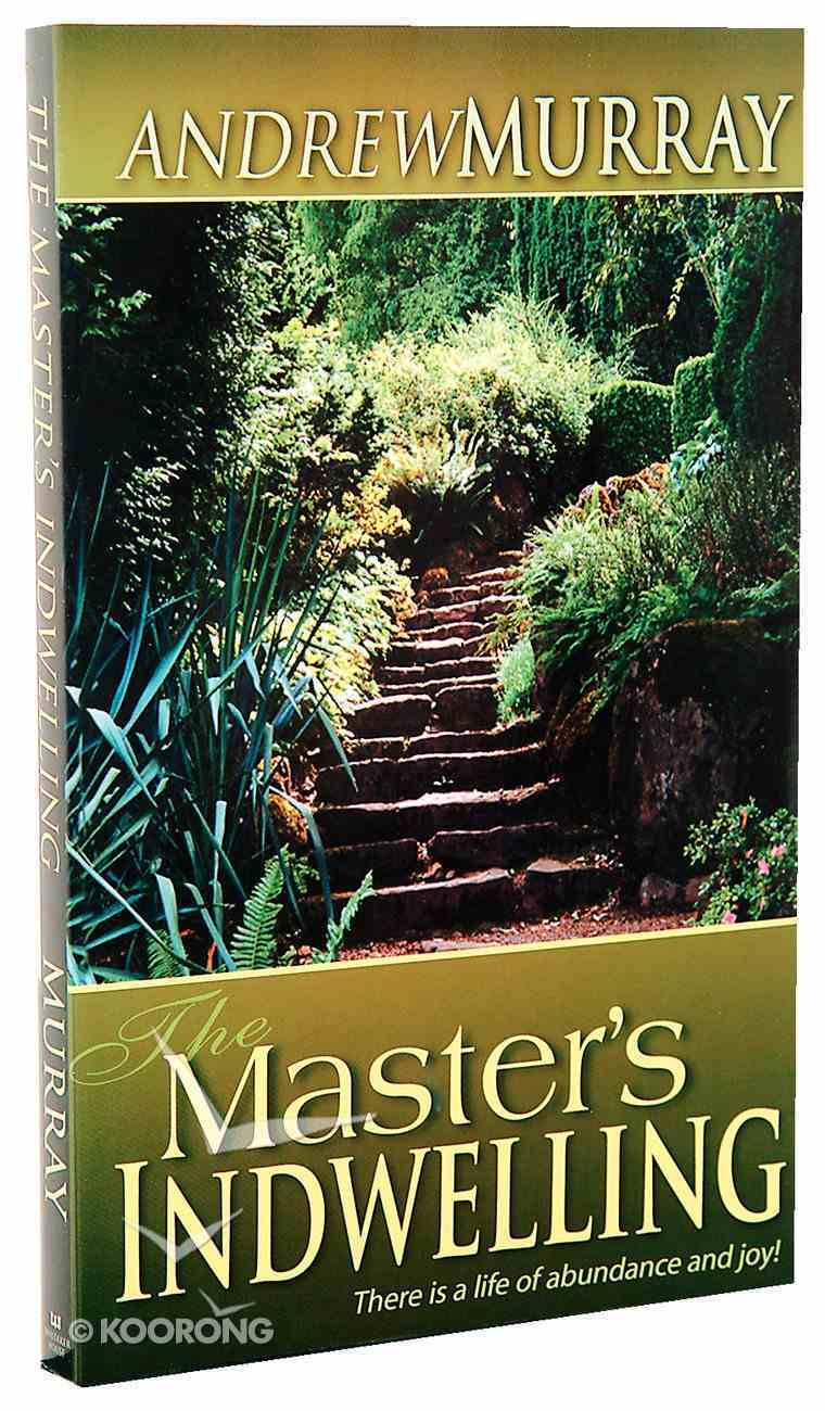 The Masters Indwelling Paperback