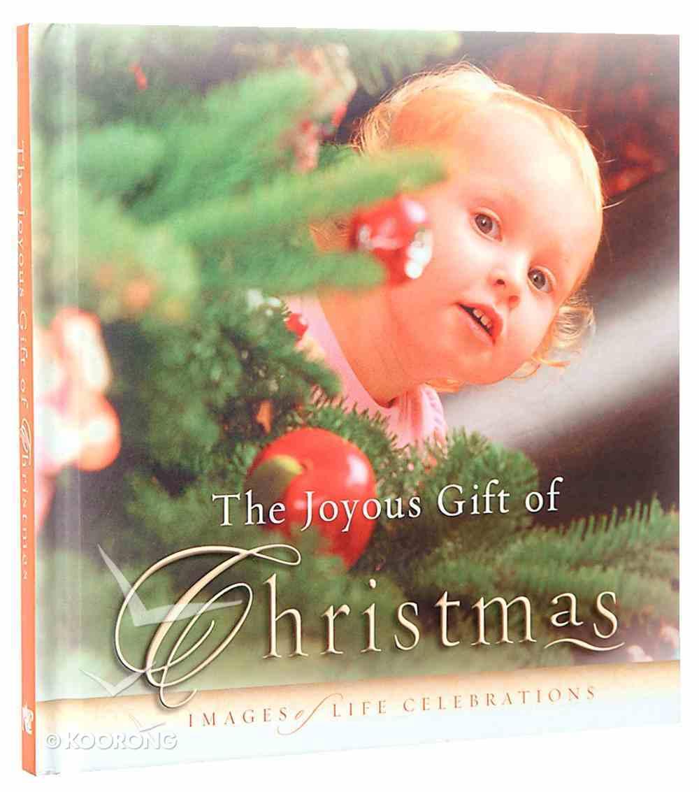 The Joyous Gift of Christmas (Joyous Gift Series) Hardback