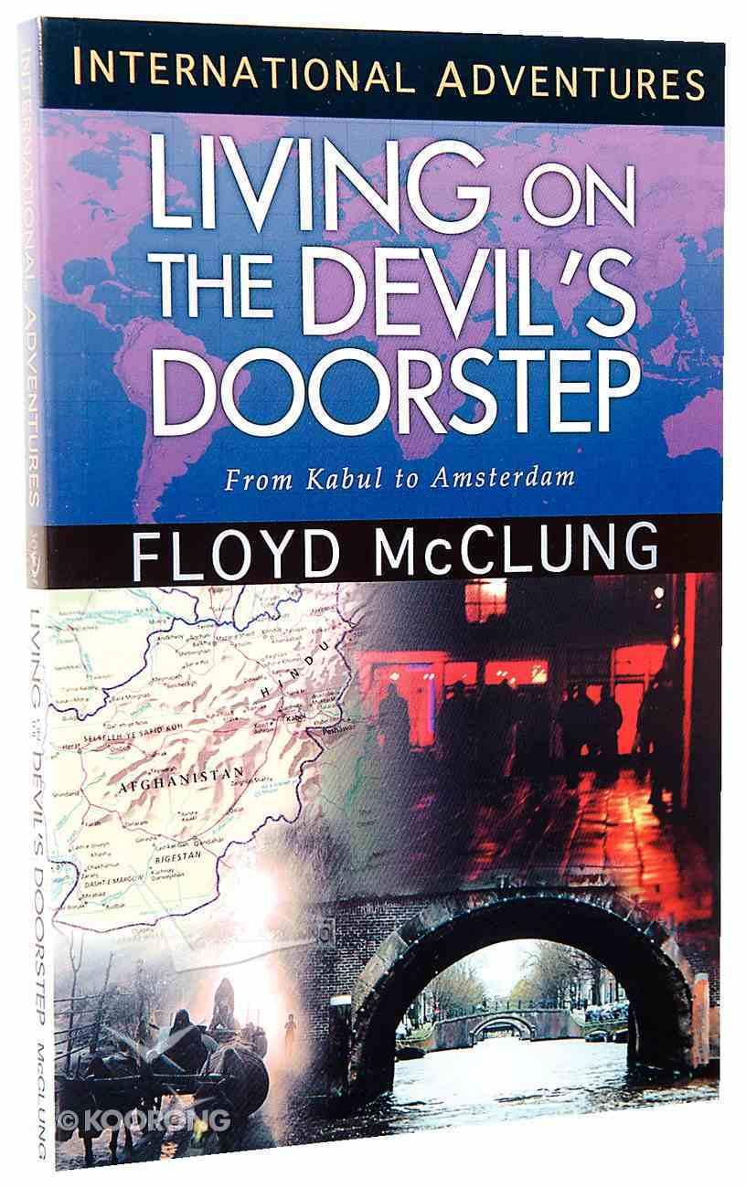 Living on the Devil's Doorstep (International Adventures Series) Paperback