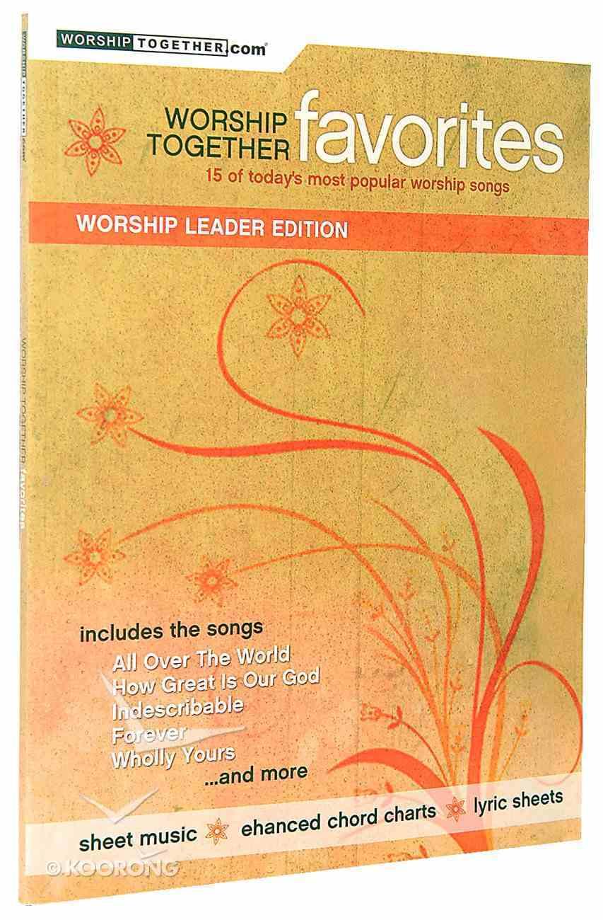 Worship Together Favourites Worship Leader Edition Paperback