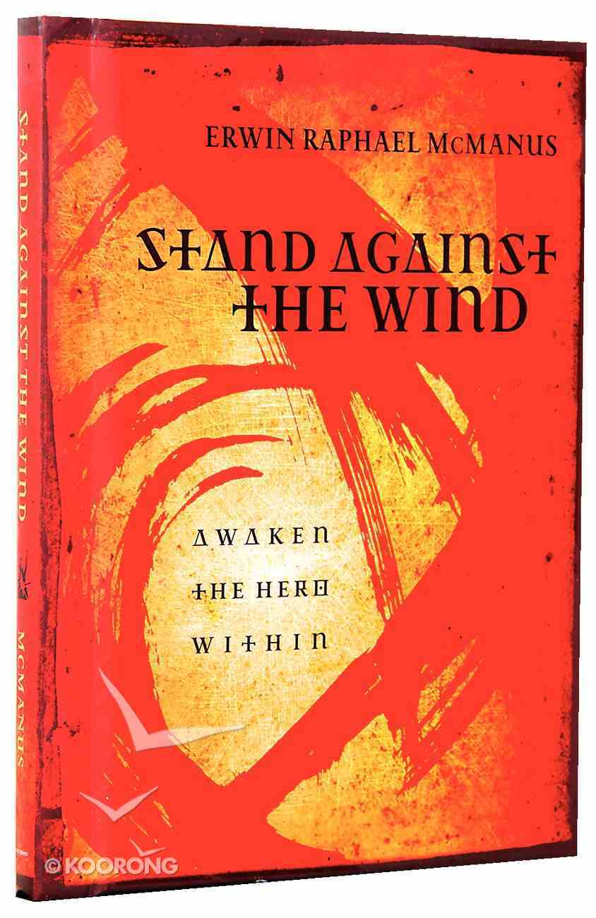 Stand Against the Wind Hardback