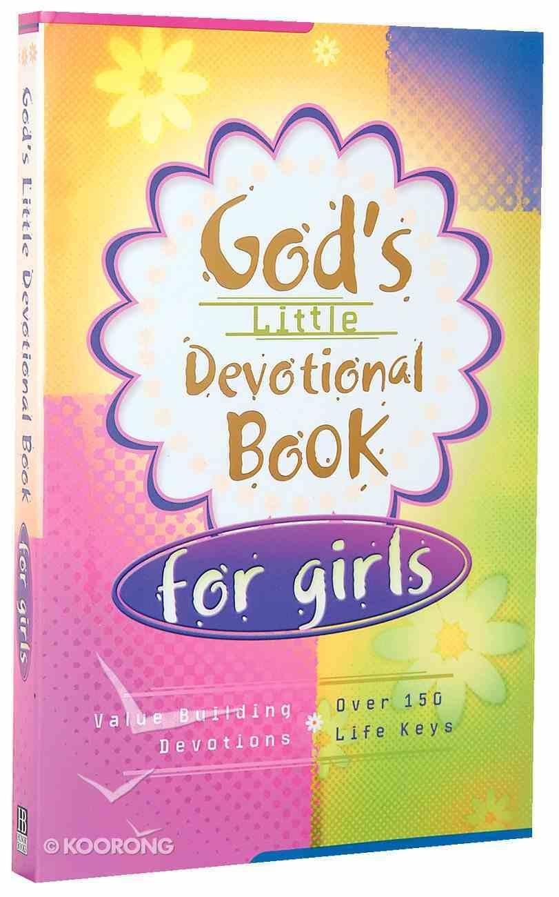God's Little Devotional Book For Girls Paperback