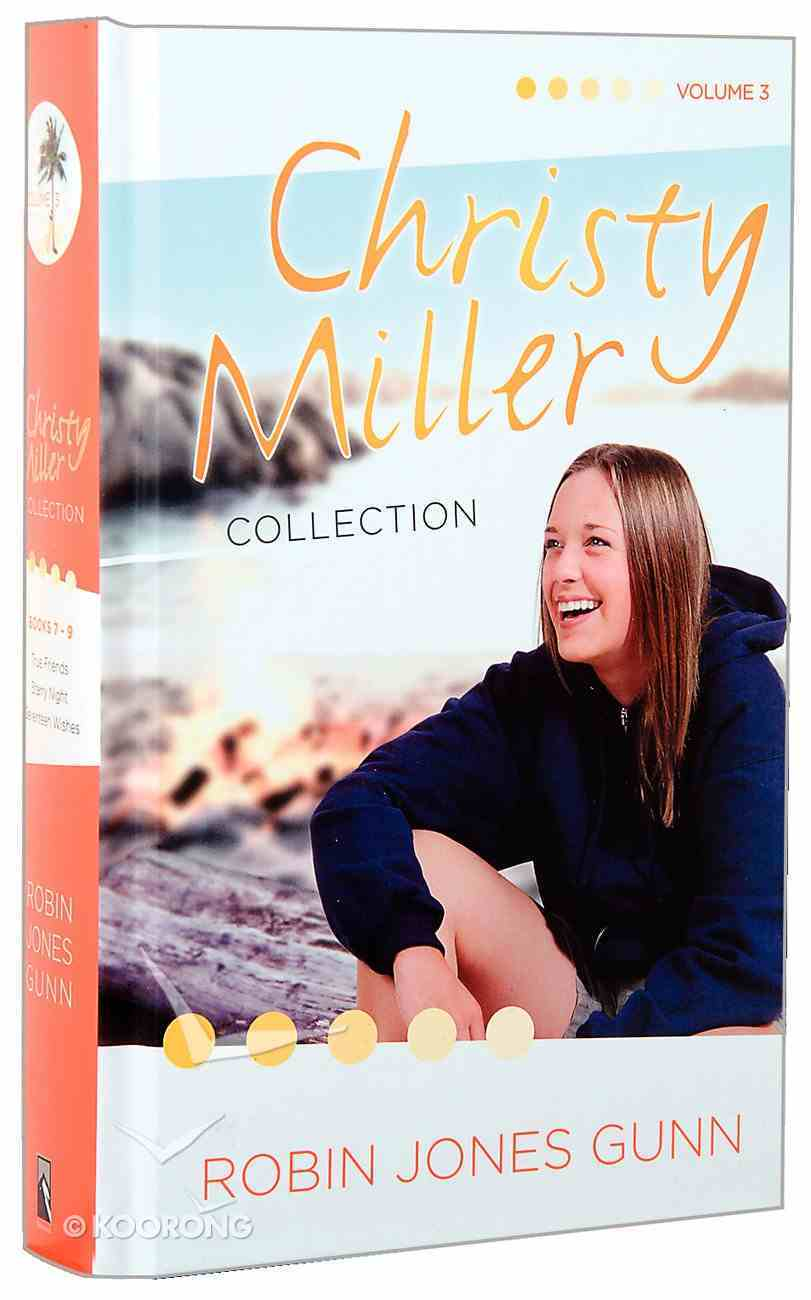 Christy Miller Collection Volume 3 Hardback
