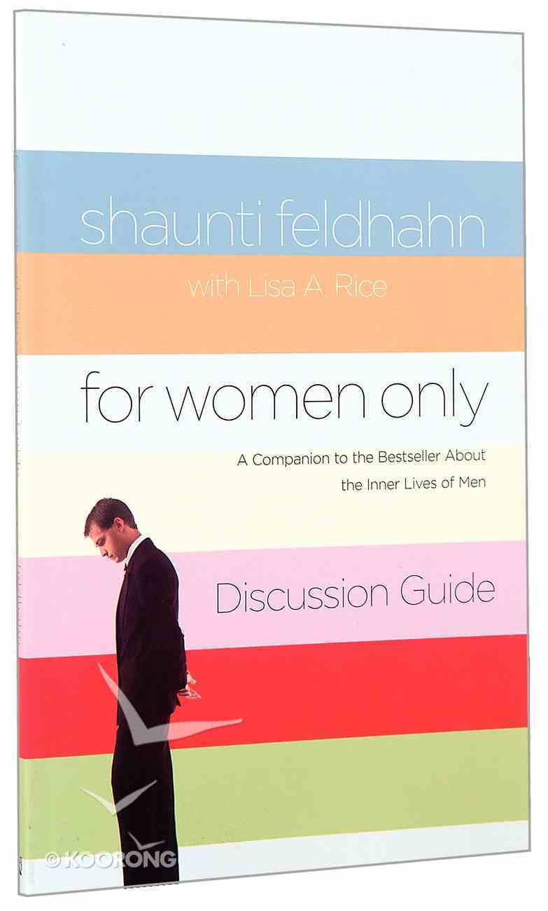For Women Only Discussion Guide Paperback