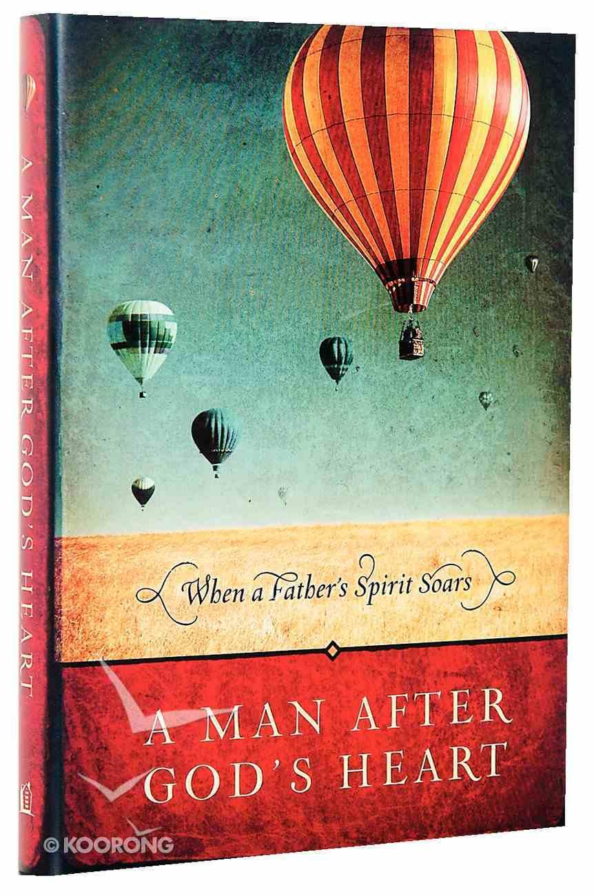 A Man After God's Heart Hardback