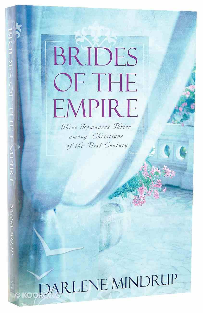 3in1: Brides of the Empire: Eagle and the Lamb/Edge of Destiny/My Enemy, My Love Paperback