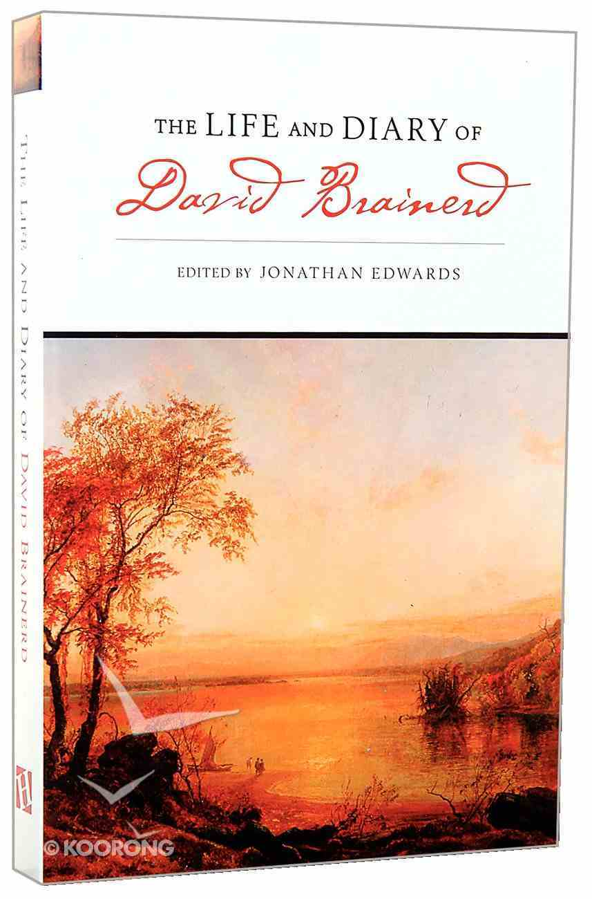 The Life and Diary of David Brainerd Paperback