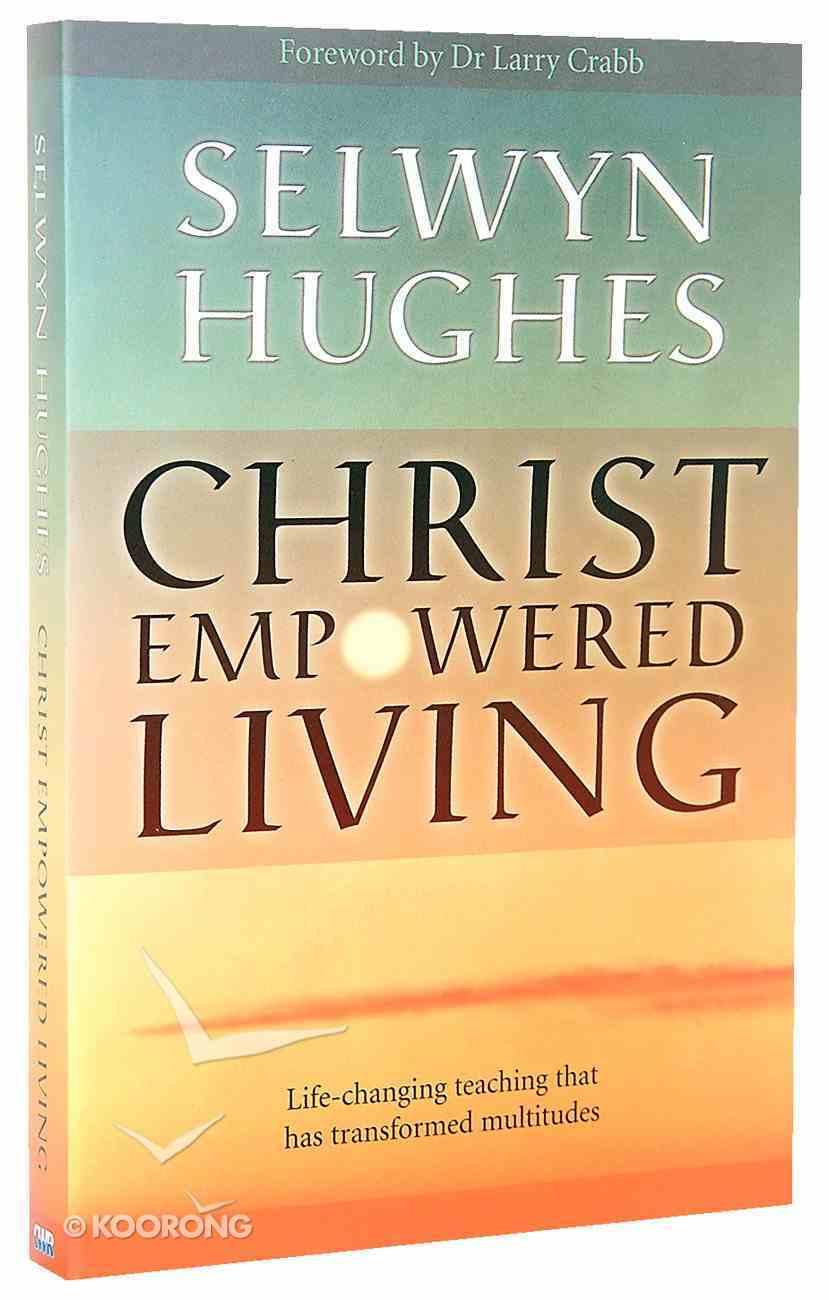 Christ Empowered Living Paperback