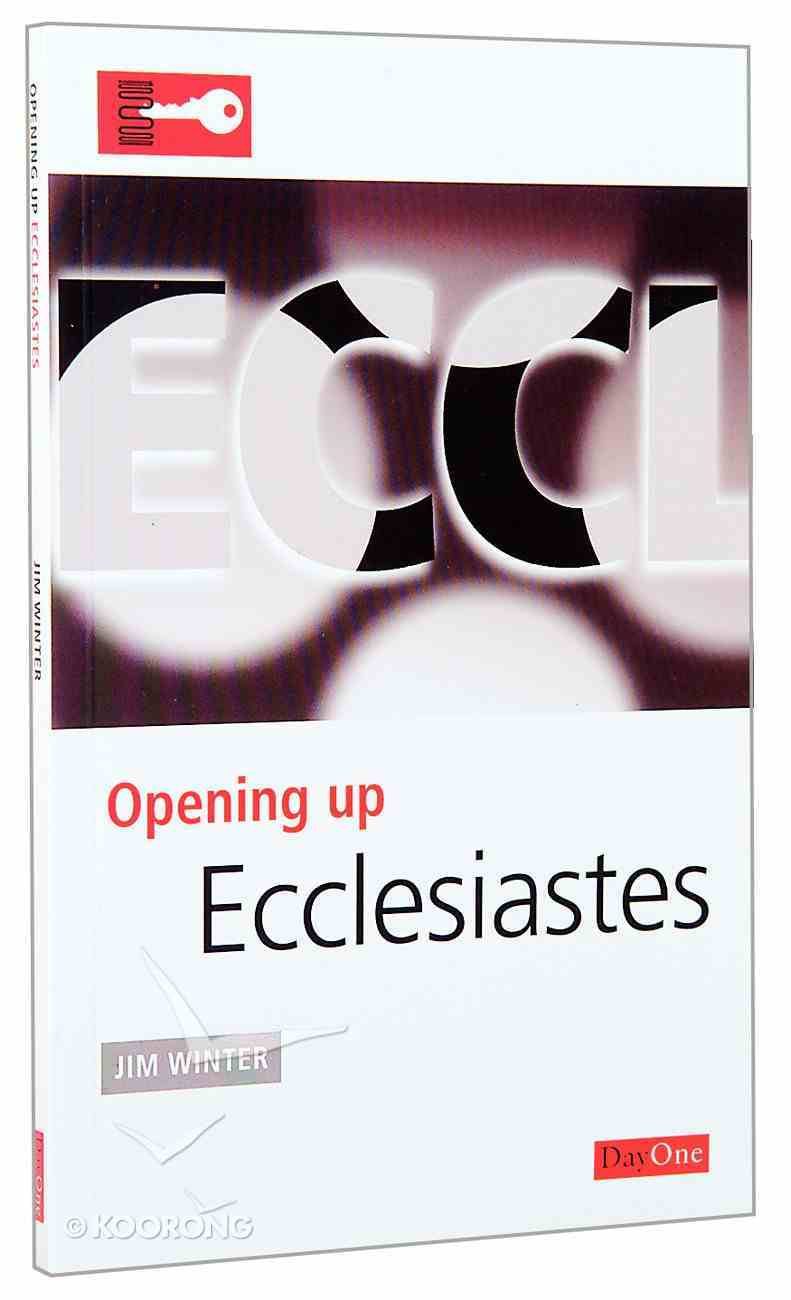 Ecclesiastes (Opening Up Series) Paperback