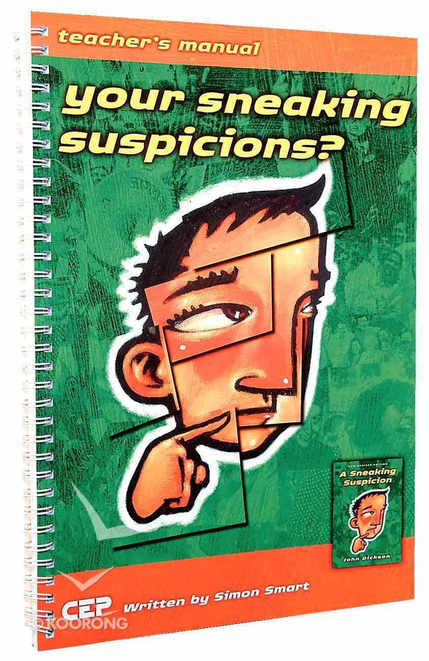 Your Sneaking Suspicions? (Teacher's Manual) Paperback