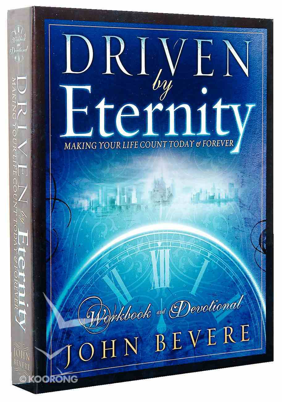 Driven By Eternity (Workbook) Spiral
