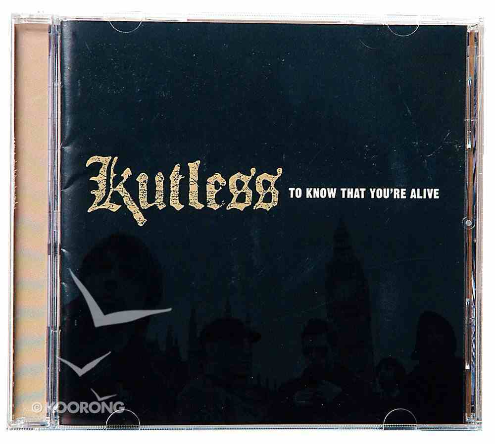 To Know That You're Alive CD