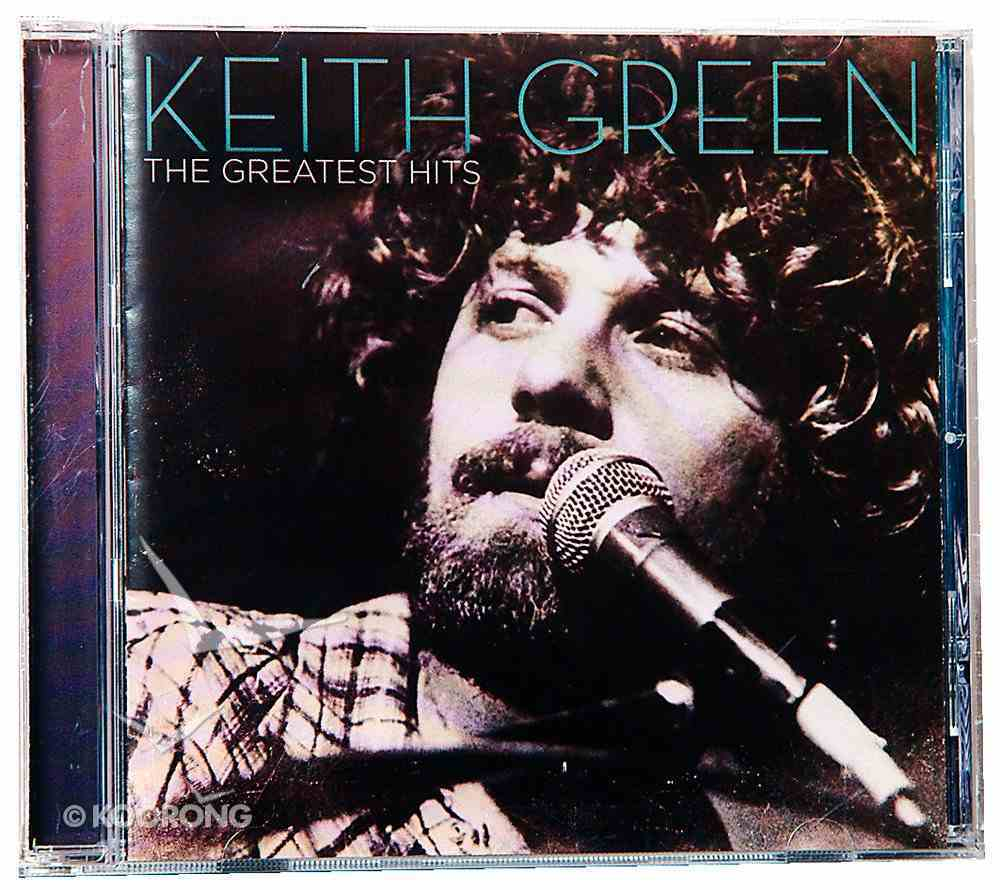 Keith Green Greatest Hits CD