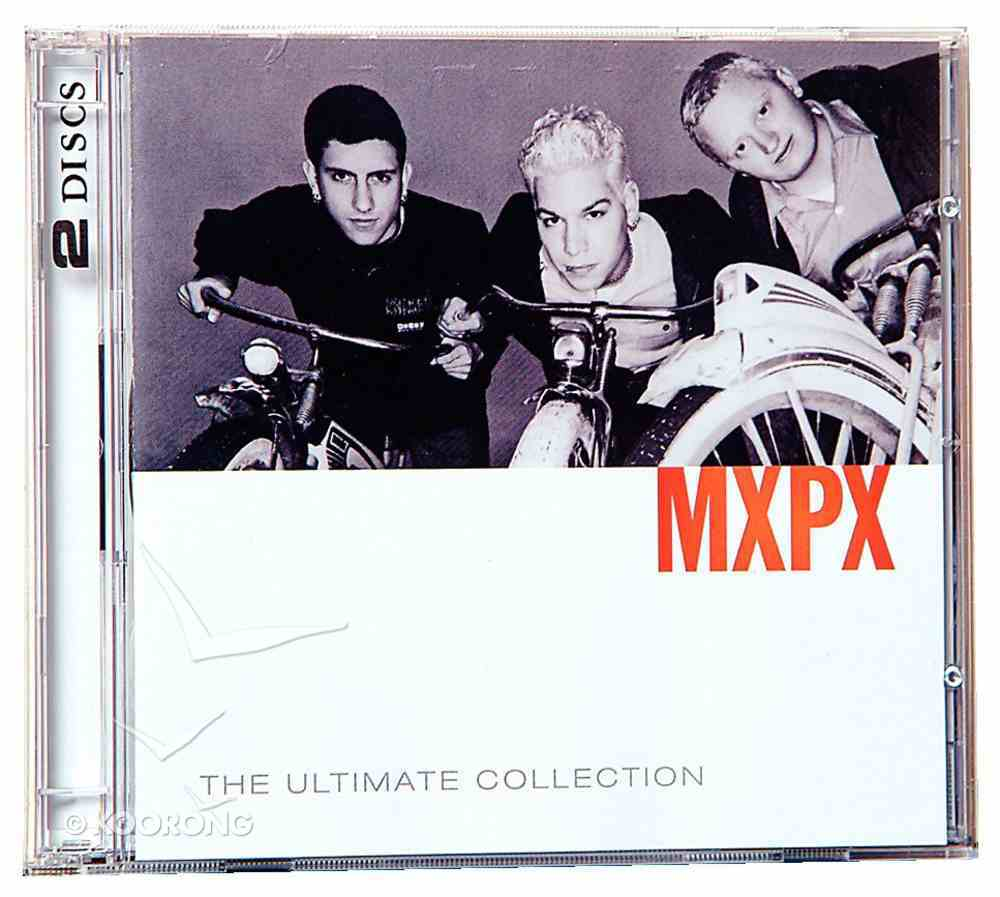 Ultimate Collection: Mxpx CD