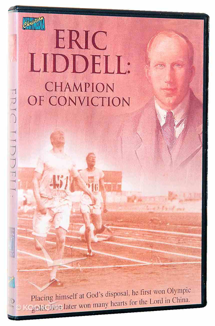 Eric Liddell: Champion of Conviction DVD