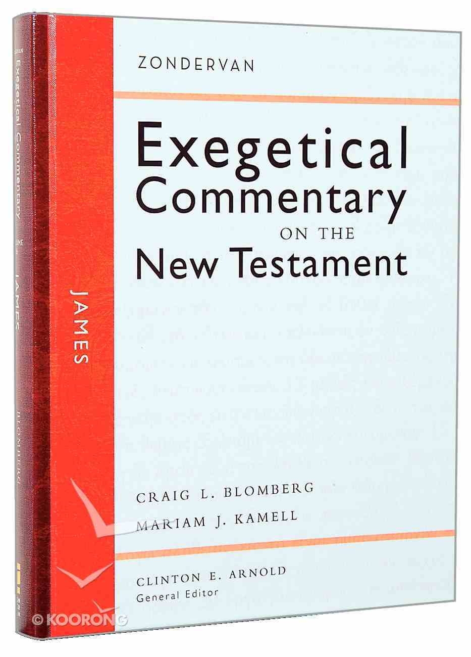 James (Zondervan Exegetical Commentary Series On The New Testament) Hardback