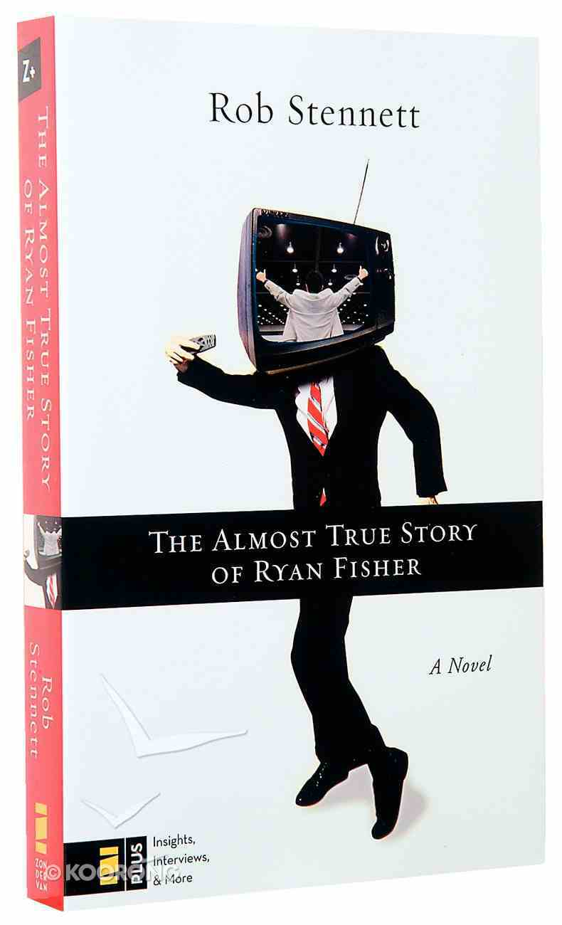 The Almost True Story of Ryan Fisher Paperback