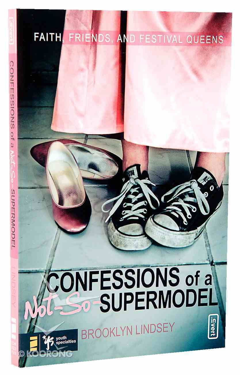 Confessions of a Not-So-Supermodel Paperback