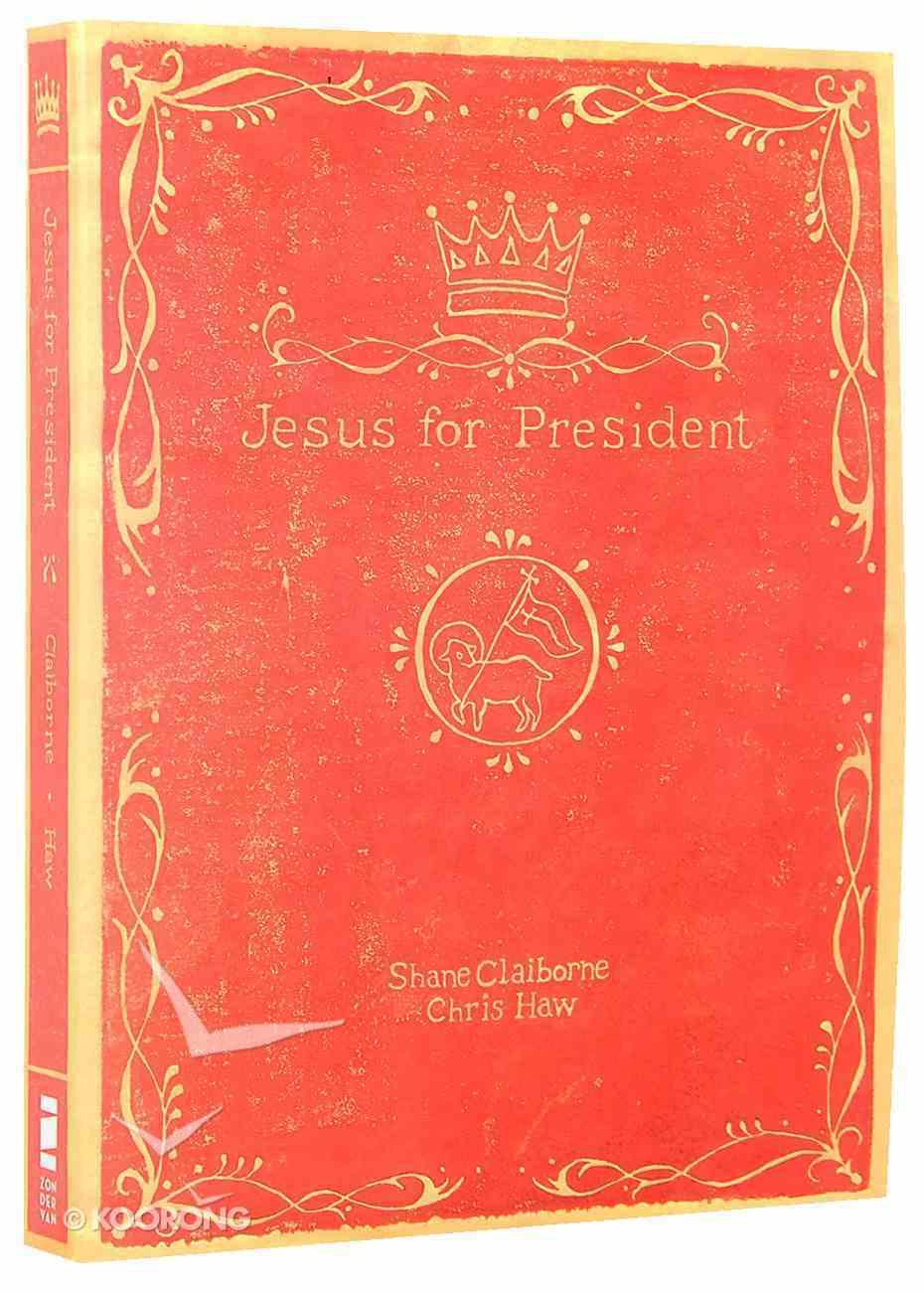 Jesus For President Paperback