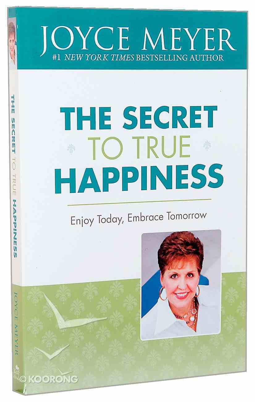 The Secret to True Happiness Paperback