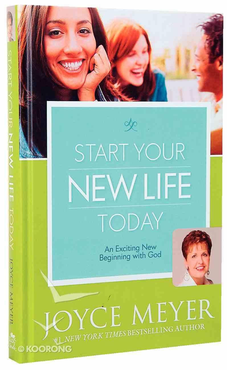 Start Your New Life Today Hardback