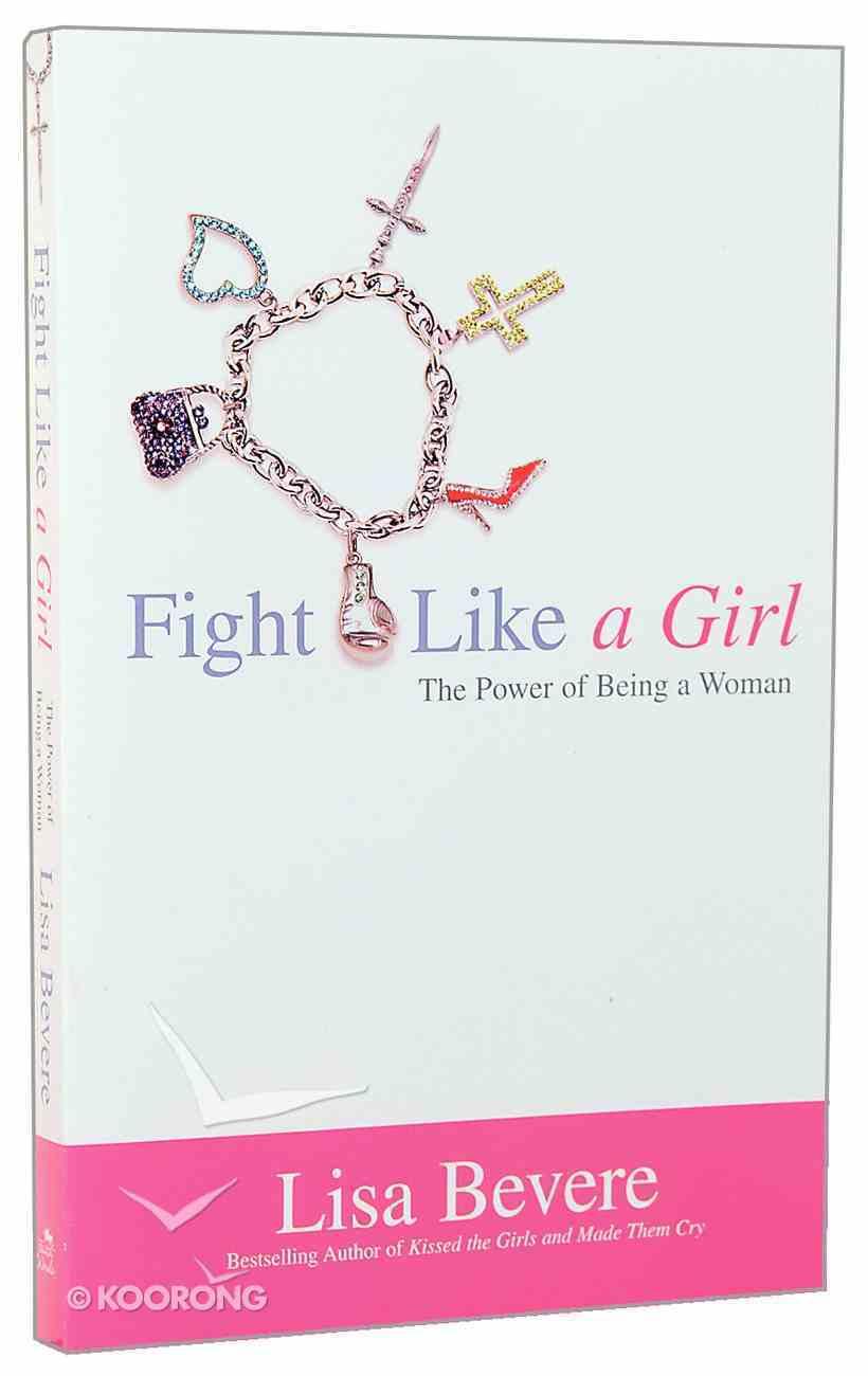 Fight Like a Girl Paperback