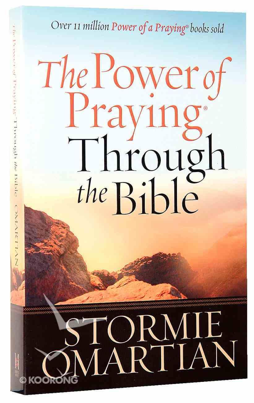 The Power of Praying Through the Bible Paperback