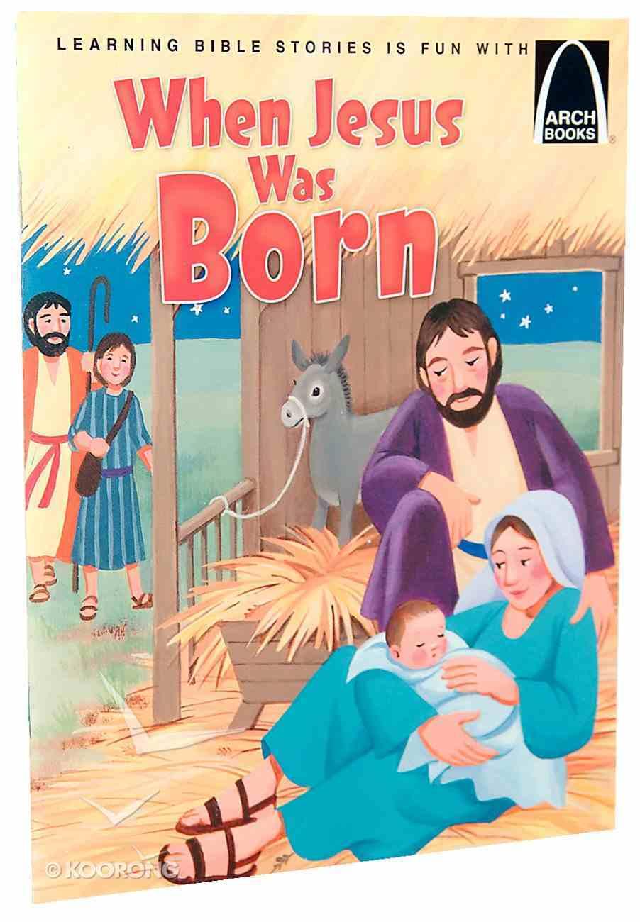 Arch Books: When Jesus Was Born Paperback