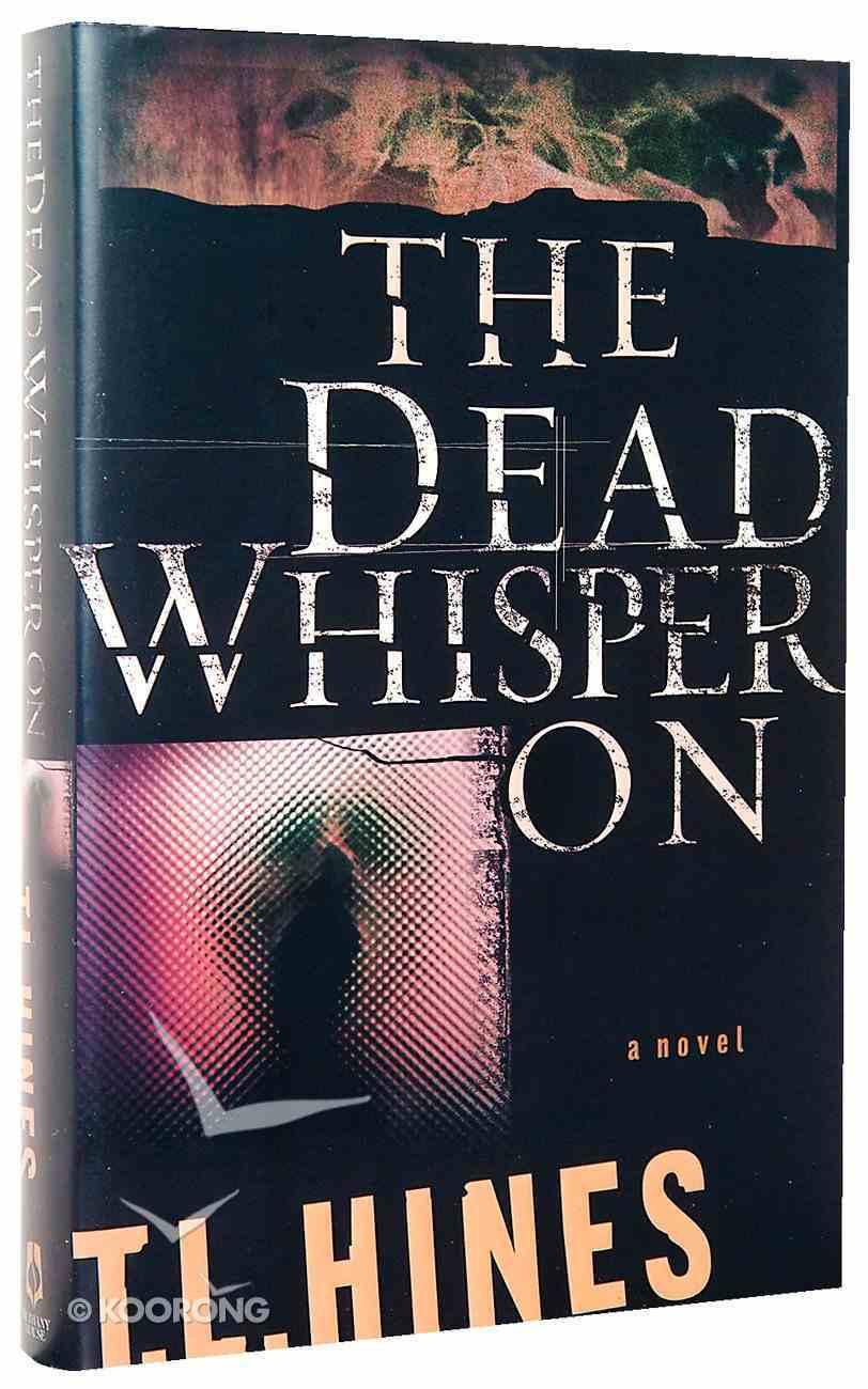 The Dead Whisper on Hardback