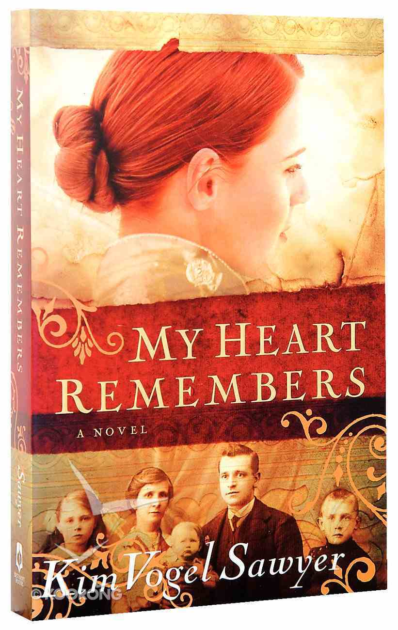 My Heart Remembers Paperback