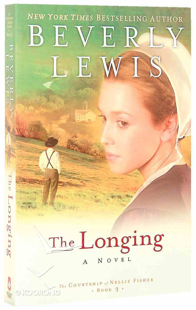 The Longing (#03 in Courtship Of Nellie Fisher Series) Paperback
