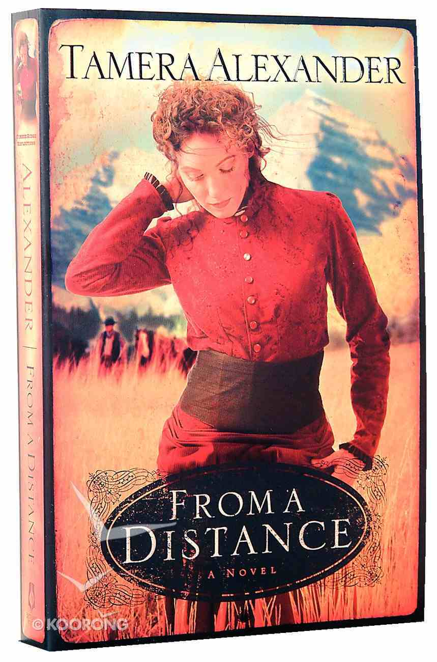 From a Distance (#01 in Timber Ridge Reflections Series) Paperback