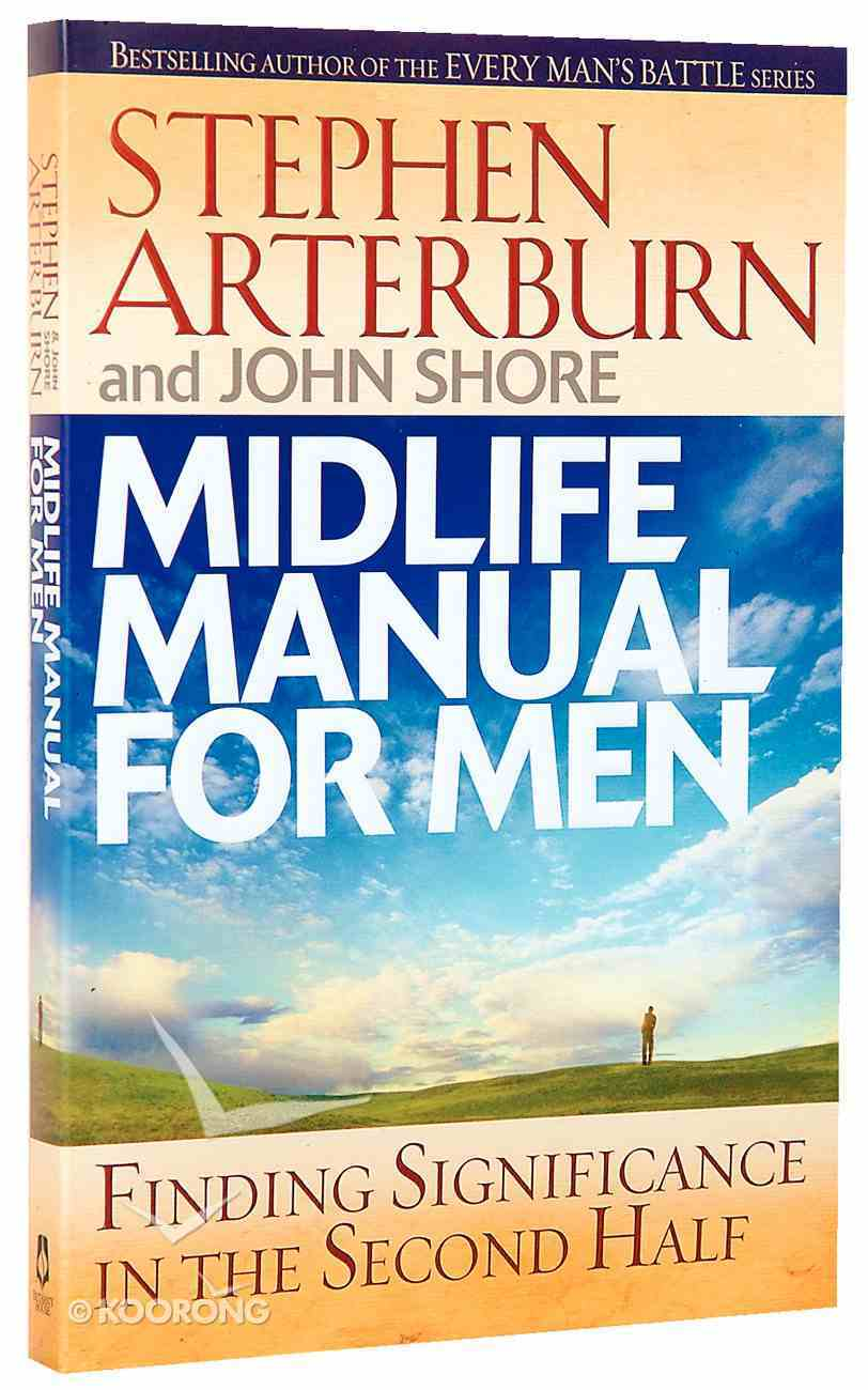 Midlife Manual For Men (Life Transitions Series) Paperback