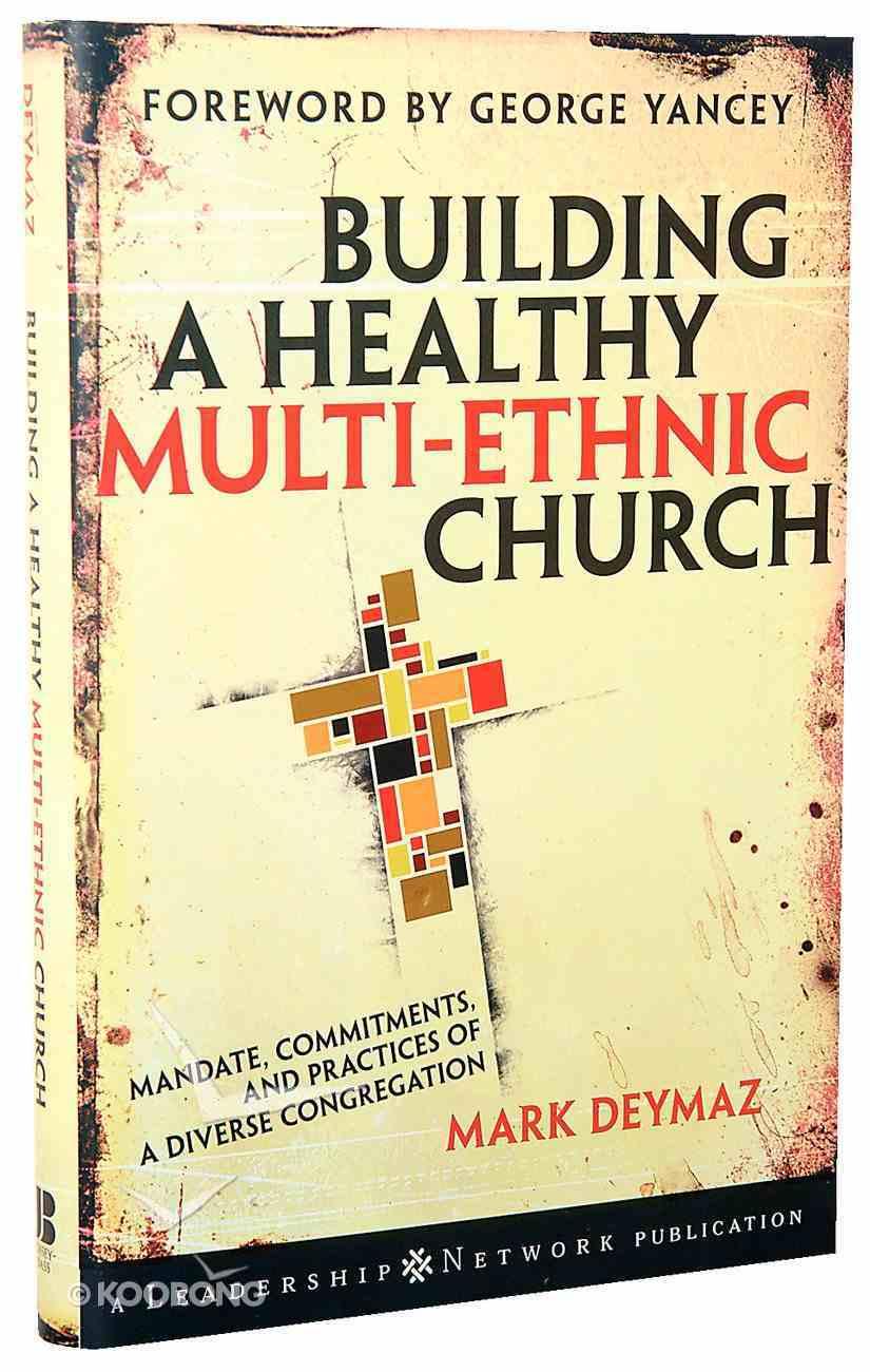 Building a Healthy Multi-Ethnic Church Hardback