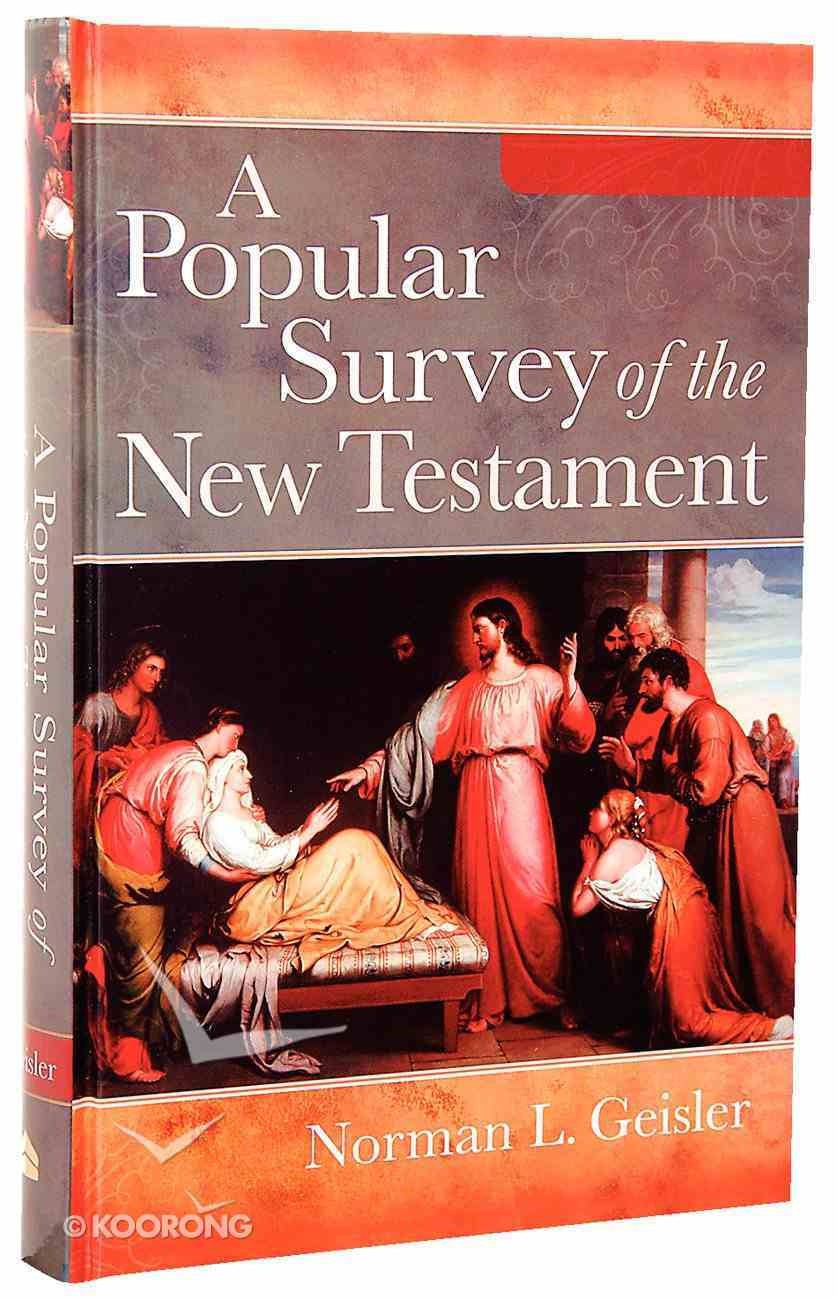 A Popular Survey of the New Testament (Full Colour Edition) Hardback