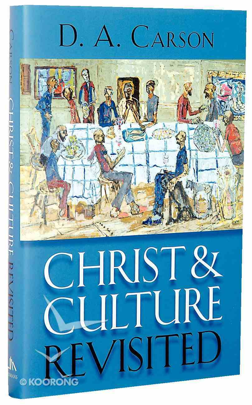 Christ and Culture Revisited Hardback