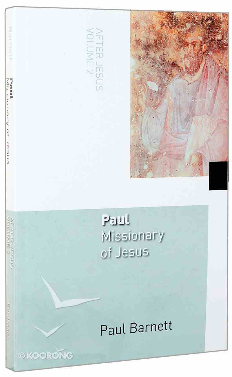Paul, Missionary of Jesus (#02 in After Jesus Series) Paperback